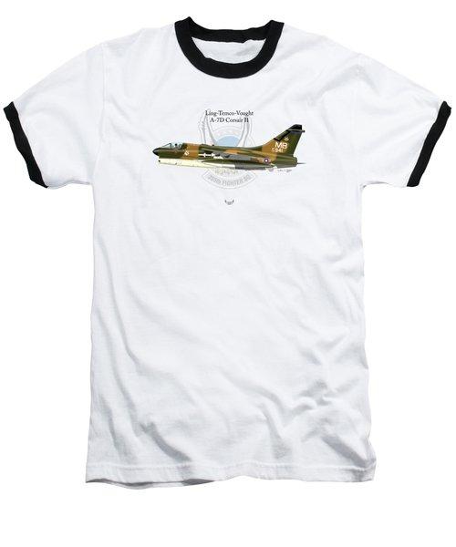 Ling-temco-vaught A-7d Corsair Baseball T-Shirt by Arthur Eggers