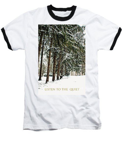 Baseball T-Shirt featuring the photograph Listen To The Quiet by Sandy Moulder