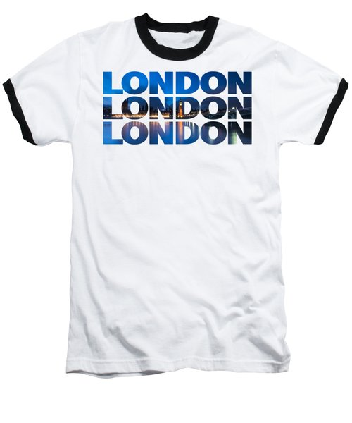 London Text Baseball T-Shirt