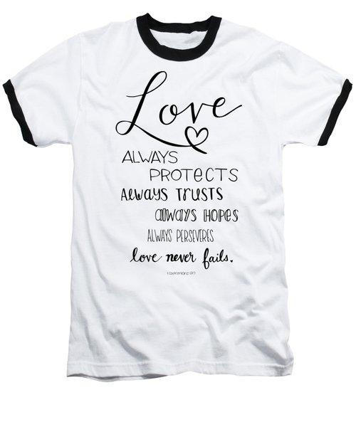 Love Always Baseball T-Shirt