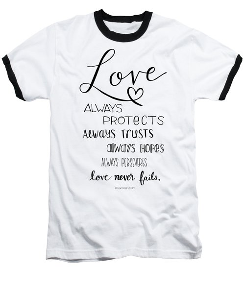 Love Always Baseball T-Shirt