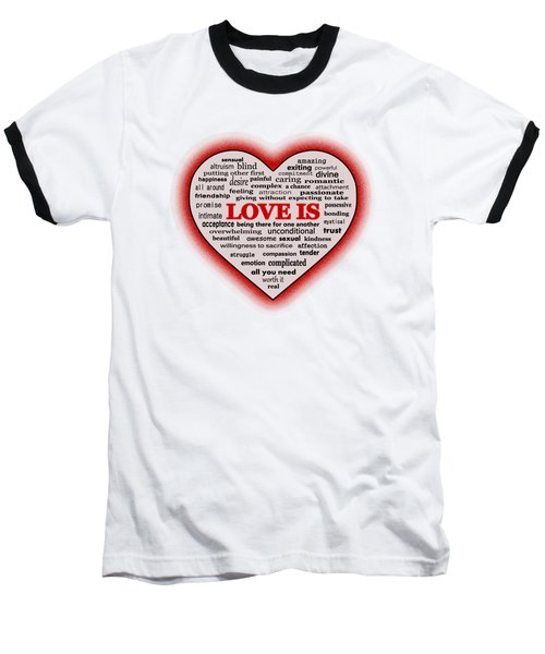 Love Is Baseball T-Shirt by Anastasiya Malakhova