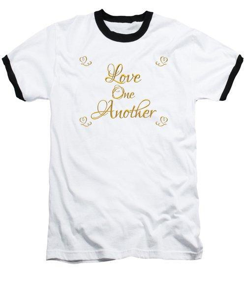 Love One Another Golden 3d Look Script Baseball T-Shirt