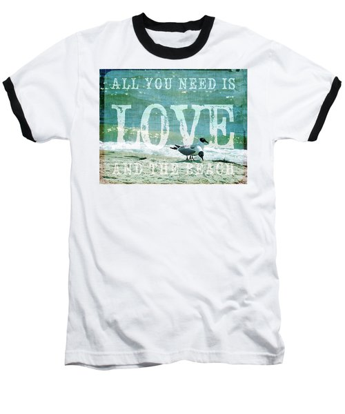 Love The Beach Baseball T-Shirt by Jan Amiss Photography