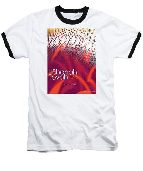 L'shanah Tovah 1 Baseball T-Shirt