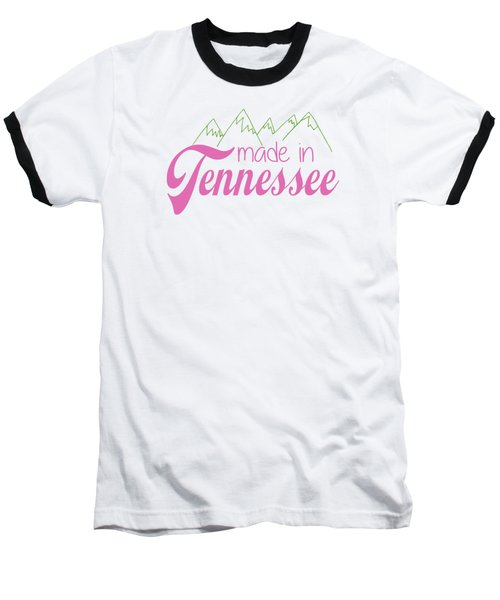 Baseball T-Shirt featuring the digital art Made In Tennessee Pink by Heather Applegate
