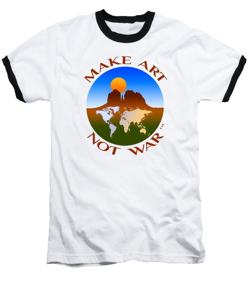Make Art Not War Logo Baseball T-Shirt