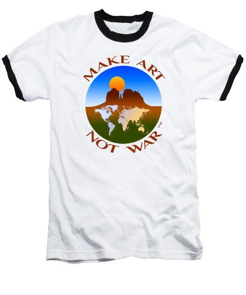 Make Art Not War Logo Baseball T-Shirt