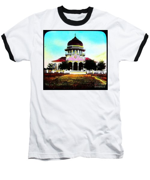 Malay Mosque Singapore Circa 1910 Baseball T-Shirt by Peter Gumaer Ogden