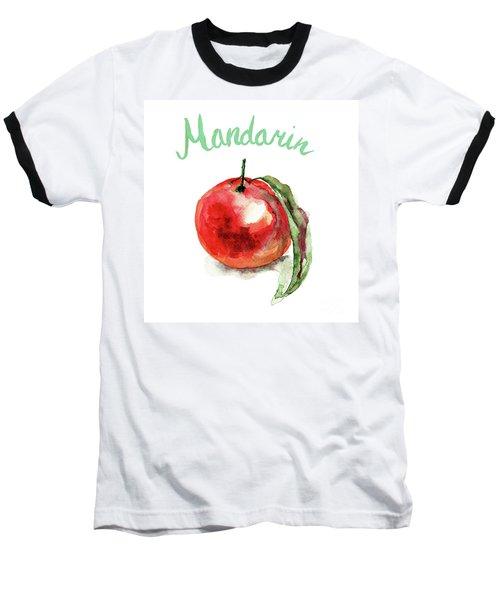 Mandarin Fruits Baseball T-Shirt