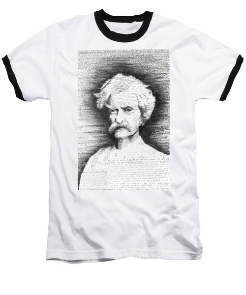 Mark Twain In His Own Words Baseball T-Shirt by Phil Vance