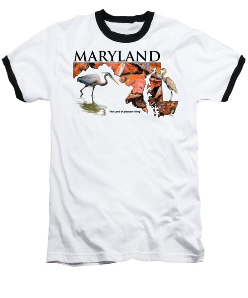Maryland - The Land Of Pleasant Living Baseball T-Shirt