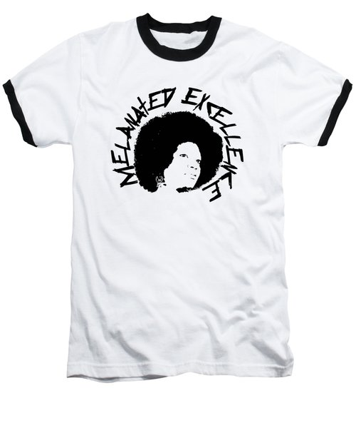 Melanated Excellence I Baseball T-Shirt