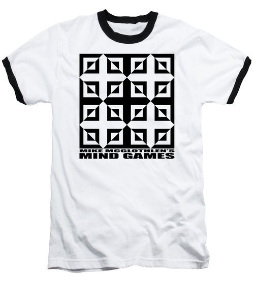 Mind Games 37se Baseball T-Shirt by Mike McGlothlen
