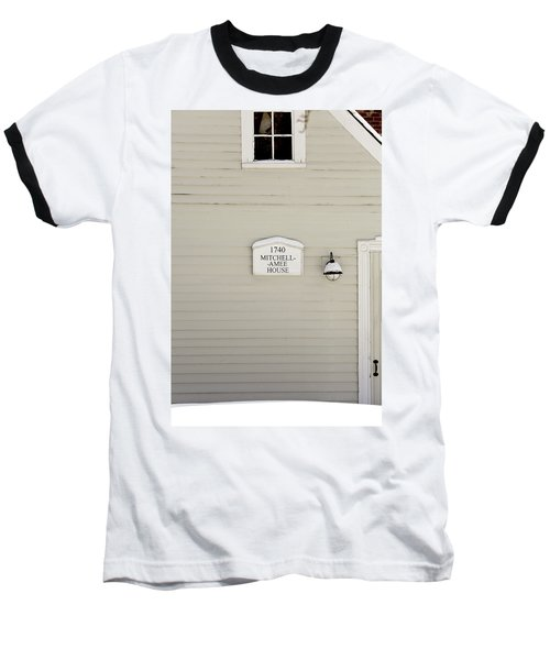 Mitchell-amee House Baseball T-Shirt