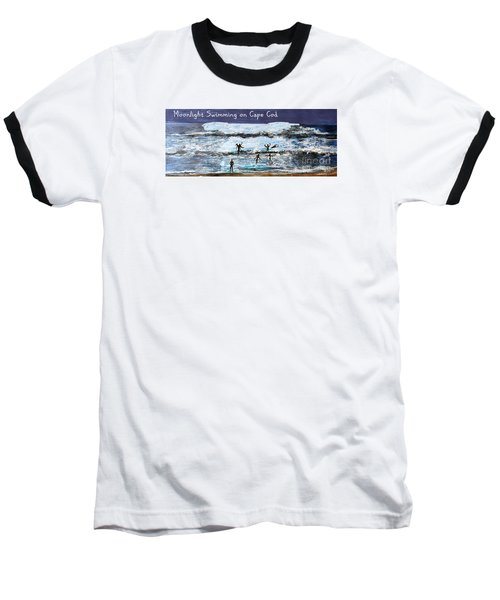 Moonlight Swimming On Cape Cod Baseball T-Shirt by Rita Brown