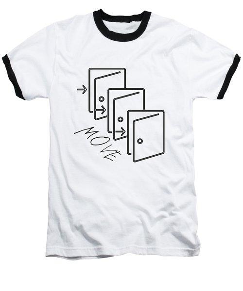 Move Baseball T-Shirt