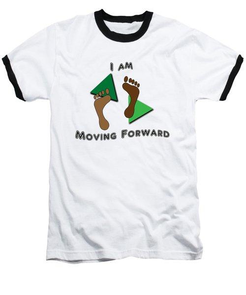 Moving Forward Baseball T-Shirt