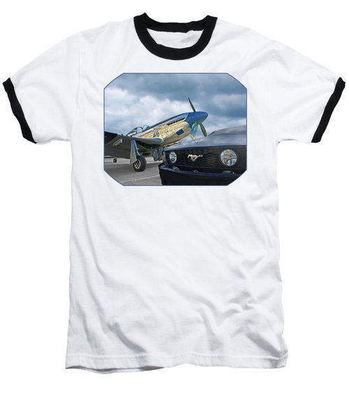 Mustang Gt With P51 Baseball T-Shirt