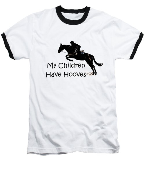 My Children Have Hooves Baseball T-Shirt by Patricia Barmatz