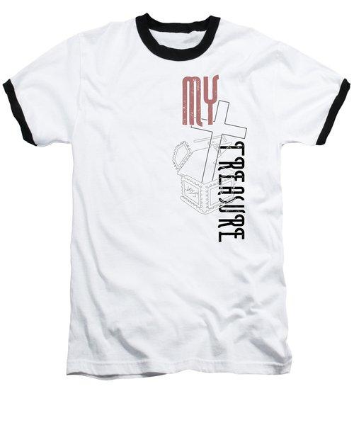 My Treasure Baseball T-Shirt