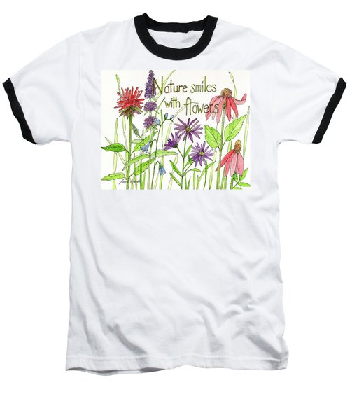 Nature Smile With Flowers Baseball T-Shirt