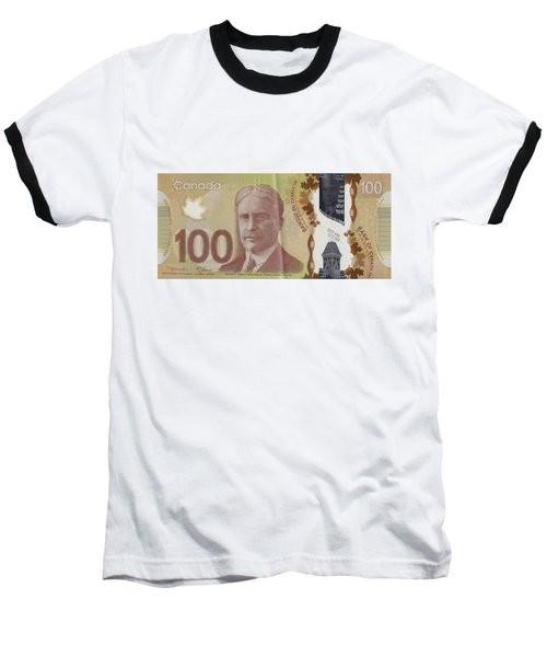 New One Hundred Canadian Dollar Bill Baseball T-Shirt