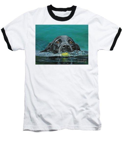 Next Time You Fetch It  Baseball T-Shirt