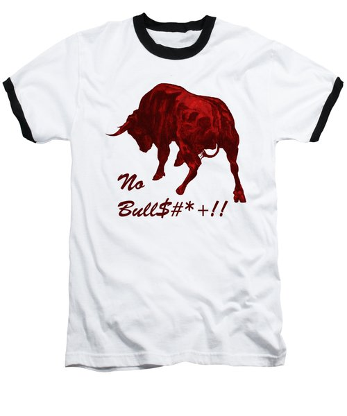 No Bullshit Baseball T-Shirt