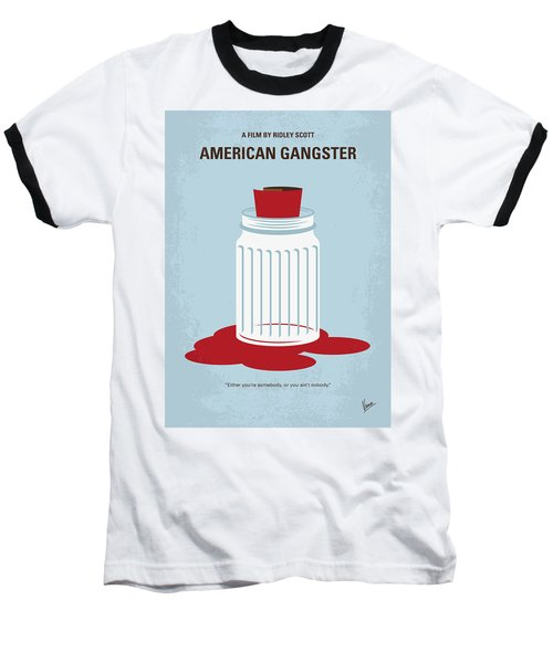 Baseball T-Shirt featuring the digital art No748 My American Gangster Minimal Movie Poster by Chungkong Art