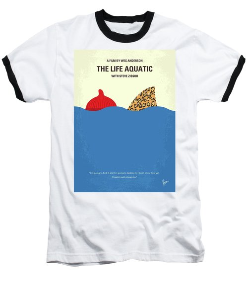Baseball T-Shirt featuring the digital art No774 My The Life Aquatic With Steve Zissou Minimal Movie Poster by Chungkong Art