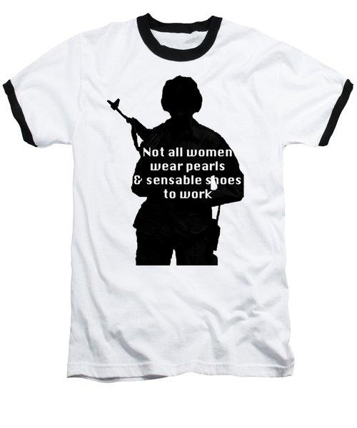 Not All Women Baseball T-Shirt