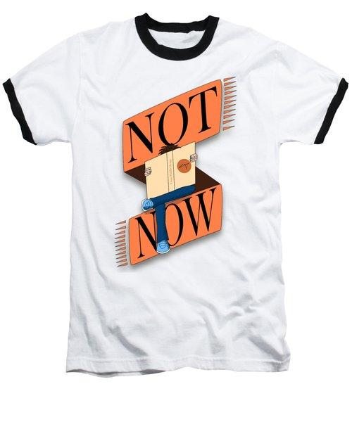 Not Now, I'm Reading Baseball T-Shirt