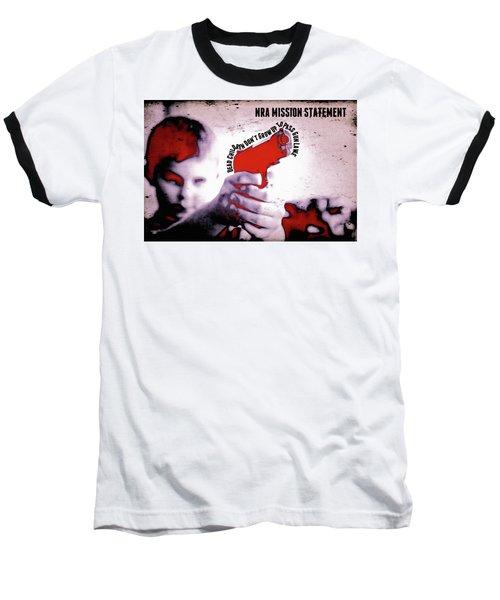 Nra Mission Statement Baseball T-Shirt
