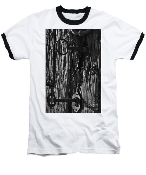 Old And Abandoned Wooden Door With Skeleton Keys Baseball T-Shirt