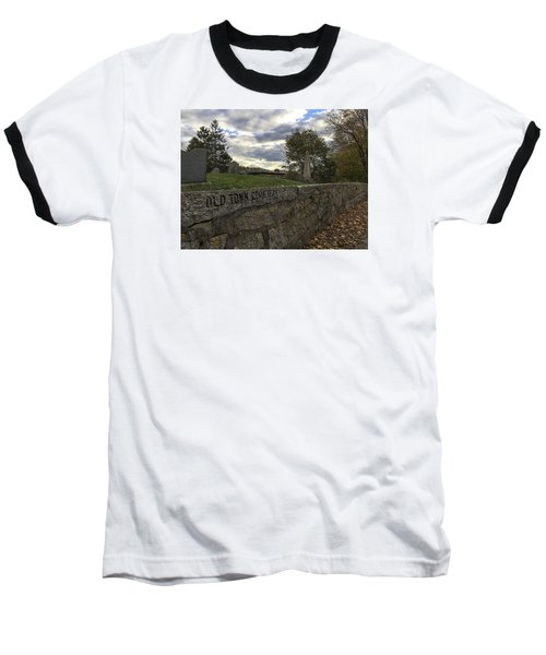 Old Town Cemetery Baseball T-Shirt