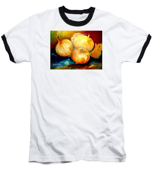 Onions Baseball T-Shirt by Yolanda Rodriguez