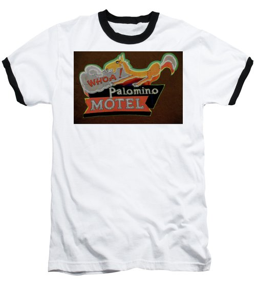 Baseball T-Shirt featuring the photograph Palomino Motel by Jeff Burgess
