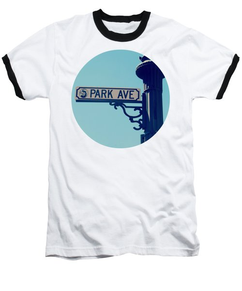 Park Ave T Shirt Baseball T-Shirt