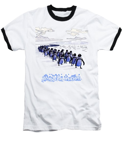 Penguin March Baseball T-Shirt by Methune Hively