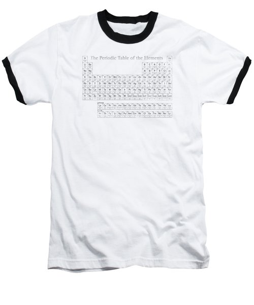 Periodic Table Of The Elements Baseball T-Shirt by Design Turnpike
