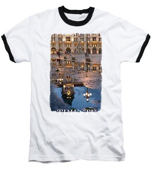 Piazza Unita In Trieste Baseball T-Shirt