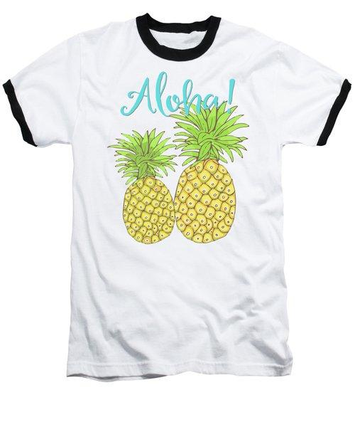 Pineapple Aloha Tropical Fruit Of Welcome Hawaii Baseball T-Shirt by Tina Lavoie