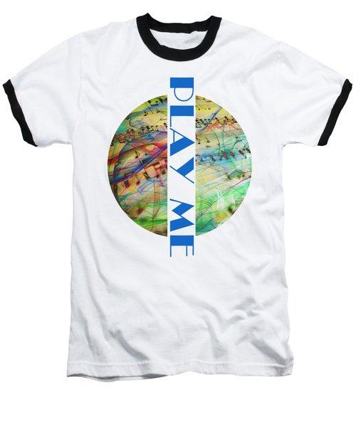 Play Me Baseball T-Shirt