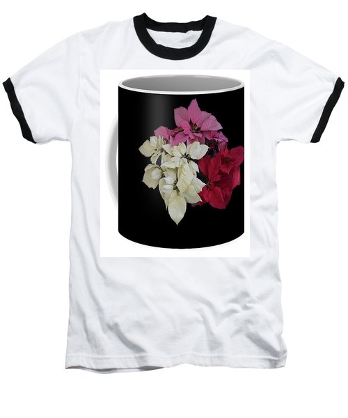 Baseball T-Shirt featuring the jewelry Poinsettia Tricolor Mug  by R  Allen Swezey
