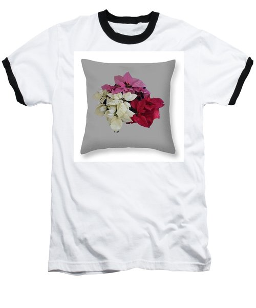 Baseball T-Shirt featuring the photograph Poinsettias Pillow Grey Background  by R  Allen Swezey