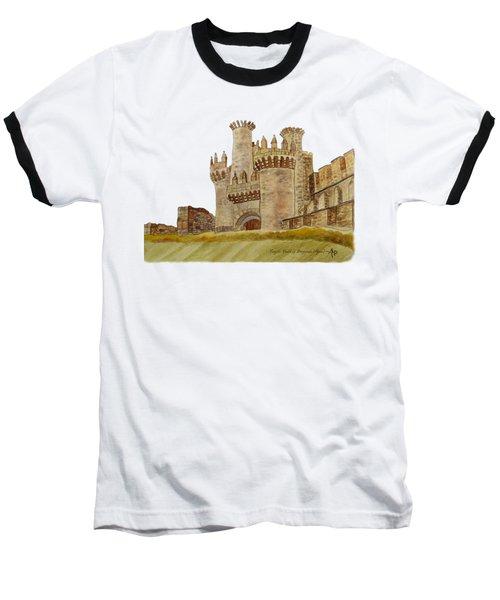 Ponferrada Templar Castle  Baseball T-Shirt by Angeles M Pomata