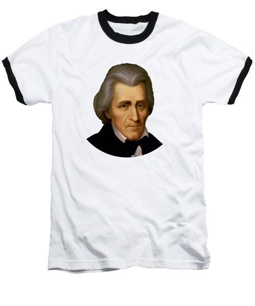 President Andrew Jackson - Two Baseball T-Shirt