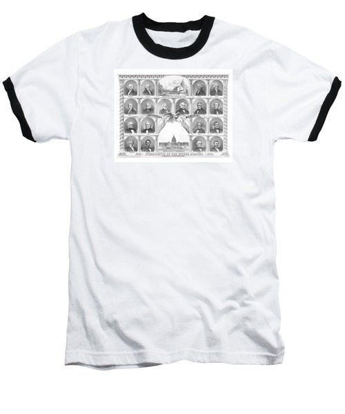Presidents Of The United States 1776-1876 Baseball T-Shirt