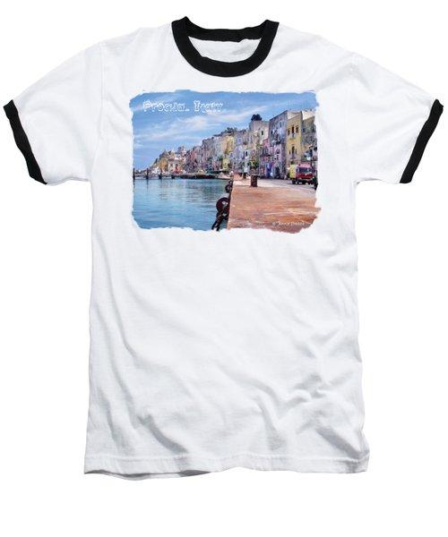 Procida Italy Baseball T-Shirt